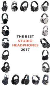 The Best Studio Headphones 2017